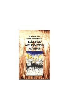 Adriana Kabeleová, Lawrence Ferlinghetti: Láska ve dnech vášní cena od 109 Kč
