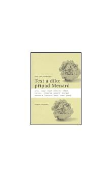 Petr Koťátko, Karel Císař: Text a dílo: případ Menard cena od 137 Kč
