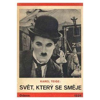 Karel Teige: Svět, který se směje cena od 107 Kč