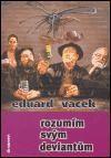 Pavel Kreml, Eduard Vacek: Rozumím svým deviantům cena od 126 Kč