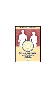 Myroslav Paňkevyč, Pavlo Paňkevyč: Zázrak uzdravení prostřednictvím očištění cena od 85 Kč