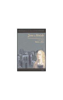 Gerald Messadié: Jana z Hvězdy I. - Růže a lilie cena od 111 Kč
