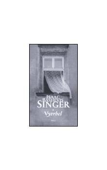 Isaac Bashevis Singer: Vyvrhel cena od 148 Kč