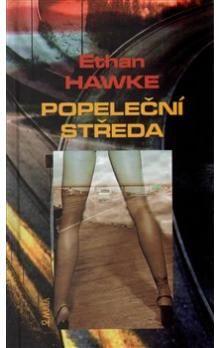 Ethan Hawke: Popeleční středa cena od 102 Kč