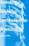 Concordia Antologie českého rozhlasového fejetonu cena od 132 Kč