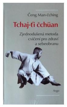 Čeng Man-čching: Tchaj-ťi čchüan cena od 123 Kč
