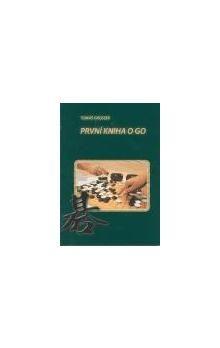 Tomáš Grosser: První kniha o GO cena od 96 Kč
