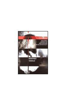 Mnfred Vasold: Srpen 1939 cena od 148 Kč
