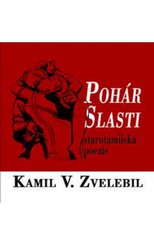 Kamil Zvelebil, Milan Fibiger: Pohár slasti cena od 109 Kč