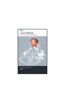 Libuše Moníková: Pavana za mrtvou infantku cena od 130 Kč