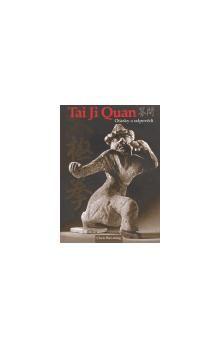 Wei-ming Chen: Tai Ji Quan otázky a odpovědi cena od 134 Kč