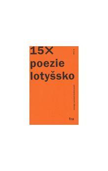 Agite/Fra Antologie současné lotyšské poezie cena od 64 Kč