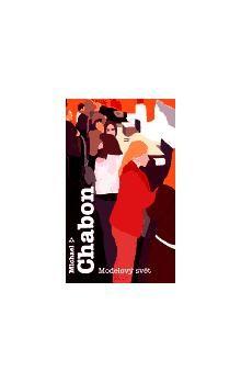 Michael Chabon: Modelový svět cena od 135 Kč