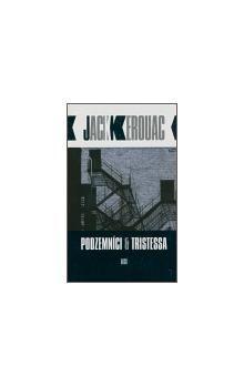 Jack Kerouac: Podzemníci a Tristessa cena od 135 Kč