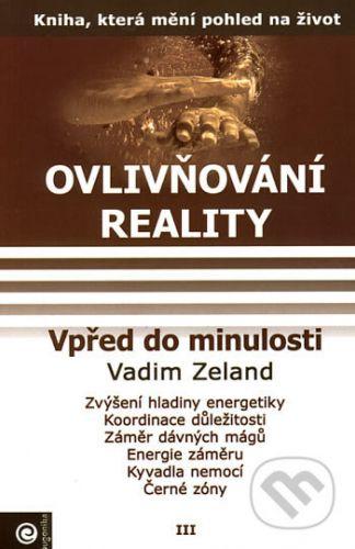 Vadim Zeland: Vpřed do minulosti cena od 159 Kč
