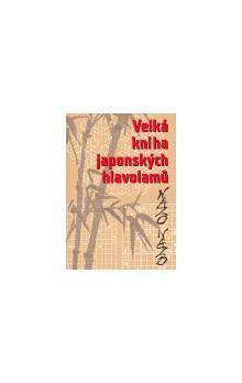 Immanuel Halupczok, Bernhard Seckinger: Nazo Nazo - Velká kniha japonských hlavolamů cena od 97 Kč