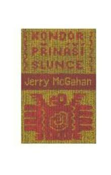Jerry McGaham: Kondor přináší slunce cena od 136 Kč