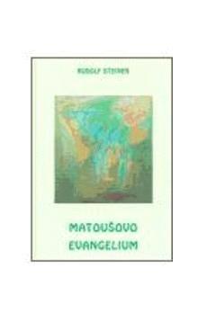 Rudolf Steiner: Matoušovo evangelium cena od 136 Kč