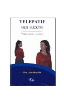 Guy Lyon Playfair: Telepatie mezi blízkými cena od 166 Kč