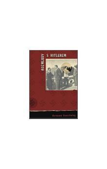 Hermann Rauschning: Rozmluvy s Hitlerem cena od 152 Kč
