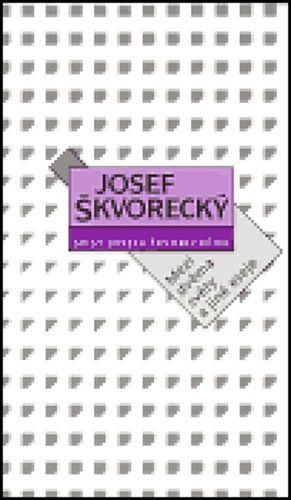Josef Škvorecký: Mezi dvěma světy a jiné eseje cena od 141 Kč