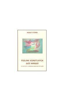Rudolf Steiner: Poslání jednotlivých duší národů cena od 160 Kč