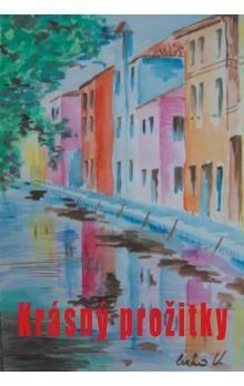 Kolektiv autorů: Krásný přožitky cena od 130 Kč