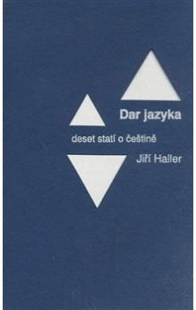 Jiří Haller: Dar jazyka cena od 115 Kč