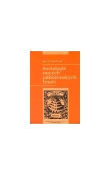 David Václavík: Sociologie nových náboženských hnutí cena od 162 Kč