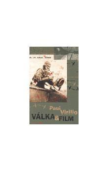 Paul Virilio: Válka & film cena od 149 Kč