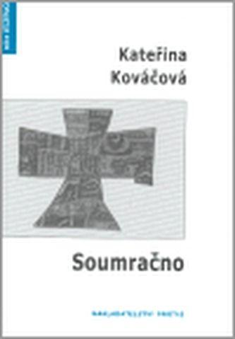 Kateřina Kováčová: Soumračno cena od 151 Kč