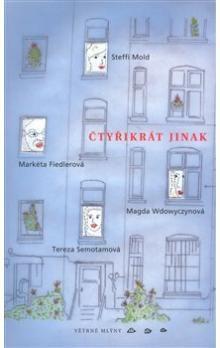 Markéta Fiedlerová: Čtyřikrát jinak cena od 138 Kč