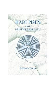 Frédérick Tristan: Hadí píseň cena od 26 Kč