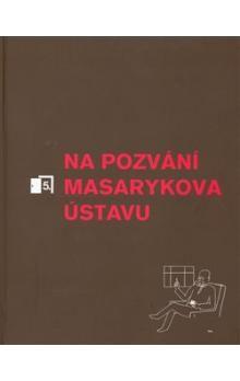 Masarykův ústav AV ČR Na pozvání Masarykova ústavu 5 cena od 53 Kč