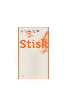 Jaromír Typlt: Stisk cena od 120 Kč