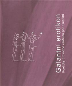 Evropský literární klub (ELK) Galantní erotikon cena od 136 Kč