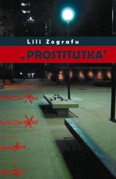 "Lili Zografu: \""Prostitutka\"" cena od 0 Kč"