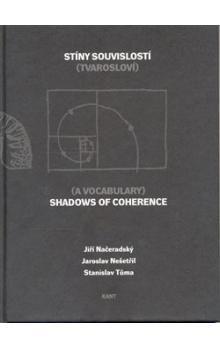 Jiří Načeradský: Stíny souvislostí/Shadows of Coherence cena od 147 Kč