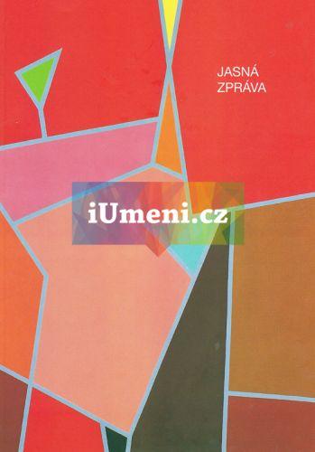 Galerie města Plzně Jasná zpráva cena od 37 Kč