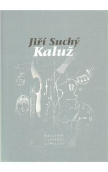 Jiří Suchý: Kaluž cena od 91 Kč