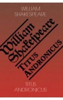 William Shakespeare: Titus Andronicus cena od 63 Kč