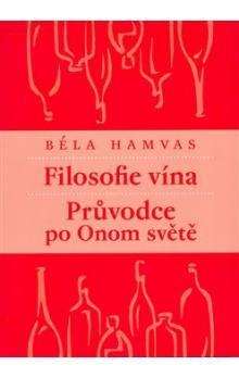 Béla Hamvas: Filosofie vína cena od 67 Kč