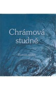 Roman Szpuk: Chrámová studně cena od 137 Kč