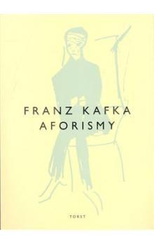 Franz Kafka: Aforismy cena od 101 Kč