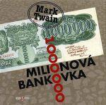 Mark Twain: Milionová bankovka - CD cena od 174 Kč