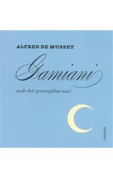 Alfred de Musset: Gamiani aneb dvě prostopášné noci cena od 84 Kč