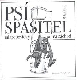 Milan Kasl, Pavel Botka: Psí spasitel cena od 102 Kč