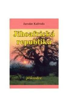 Jaroslav Kalivoda: Jihoafrická republika cena od 129 Kč