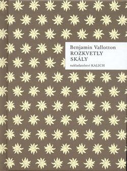 Benjamin Vallotton: Rozkvetly skály cena od 43 Kč