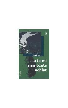 Jan Pelc: ...a to mi nemůžete udělat cena od 110 Kč